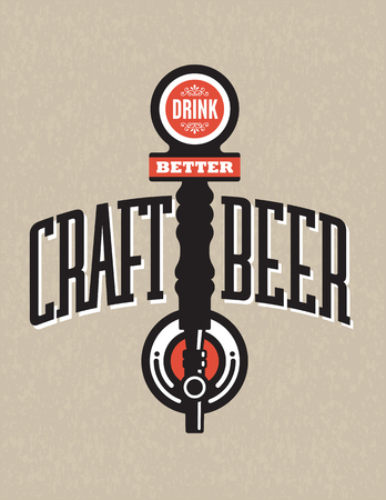 Craft Beer Vector Design. Vector Illustration with Drink Better draft beer tap on grunge background. Great for menu, sign, invitation or poster. Illustration
