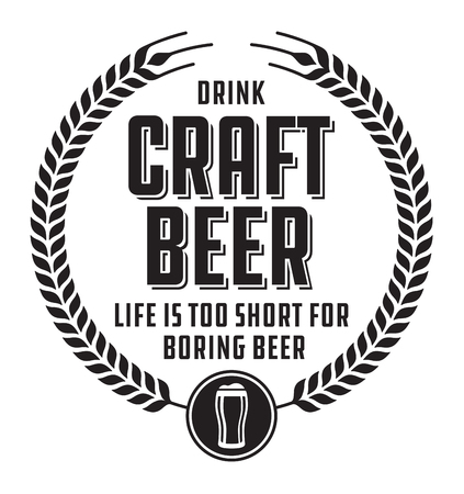 Craft Beer Badge or Label. Craft beer vector design features wheat or barley wreath and the slogan, Life is too short for boring beer. Фото со стока - 89831692