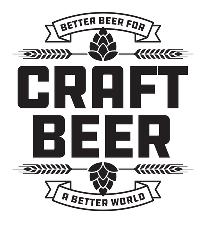 Craft Beer Badge or Label. Craft beer vector design features wheat or barley wreath and the slogan, Better Beer for a Better World.