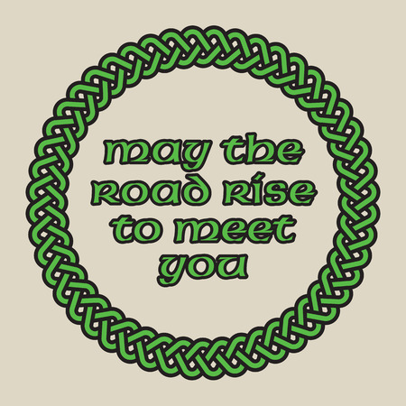 May The Road Rise To Meet You Celtic Knot Vector Design. Circular design of intertwined lines with the classic Irish saying. Фото со стока - 92590914