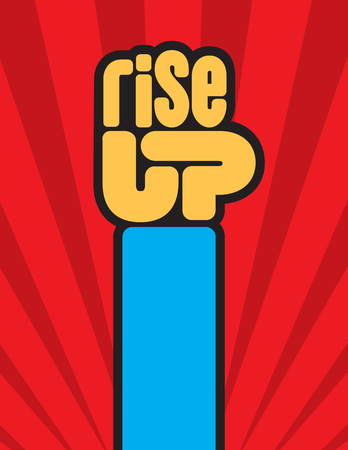 Rise Up raised fist protest vector design. The letters spelling rise up form a raised clenched fist in this call to action protest design. Иллюстрация