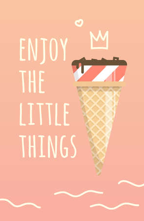 Motivation poster enjoy the little things. Summer inspiring illustration. Sweet tasty ice cream in a simple design for funiture. Illustration