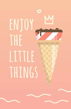 affiche de motivation profiter des petites choses. Été inspirant illustration. Doux savoureuse crème glacée dans un design simple pour funiture.