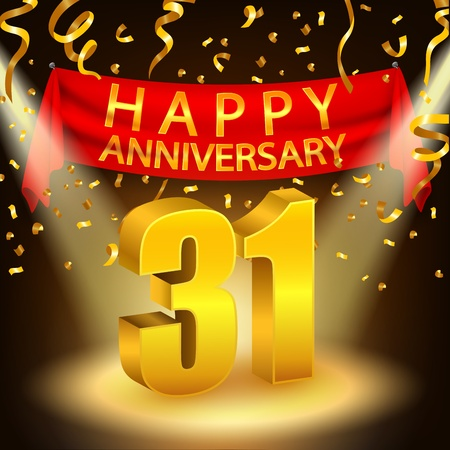 31st: Happy 31st Anniversary celebration with golden confetti and spotlight