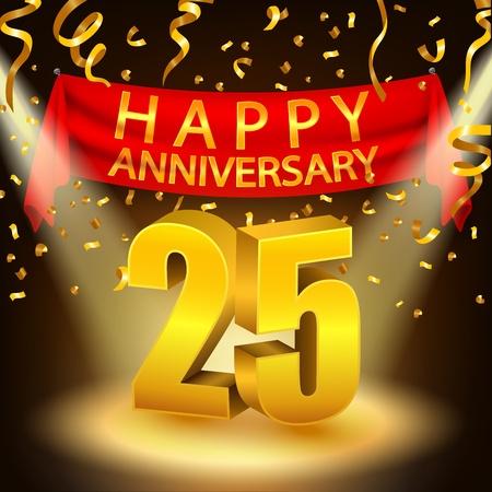 25th: Happy 25th Anniversary celebration with golden confetti and spotlight