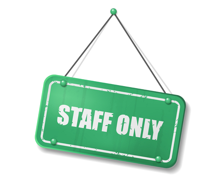 Vintage old green sign with Staff Only text. Vector Illustration