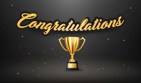 Realistic Golden Trophy with text space and Congratulations text hanging on the dark wall