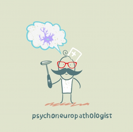 nerve cells: psychoneuropathologist  holds a hammer and thinks of nerve cells