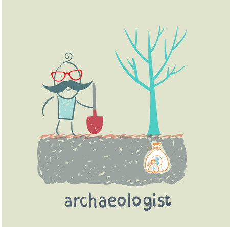 archaeologist: archaeologist is the place where the money is buried