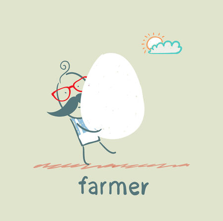 has: farmer has a huge egg