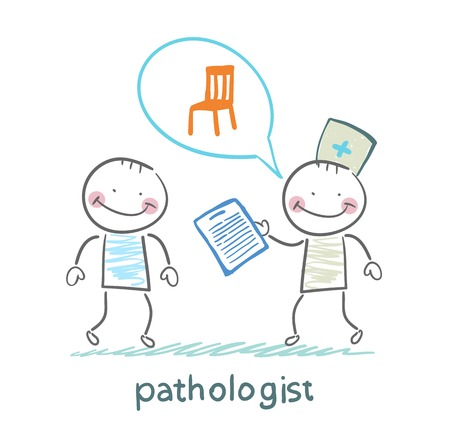 pathologist: Pathologist with the patient says about the occupational disease