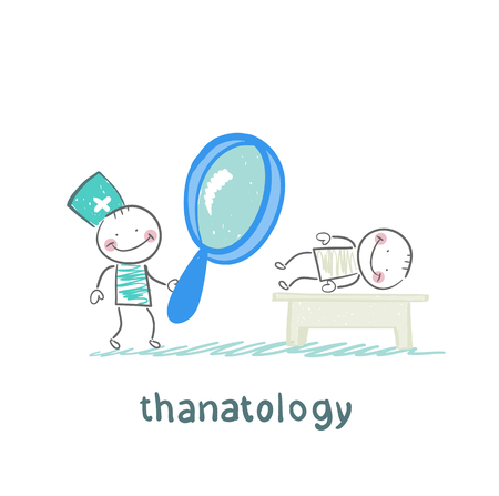 physical therapist: thanatology  studies the dead man