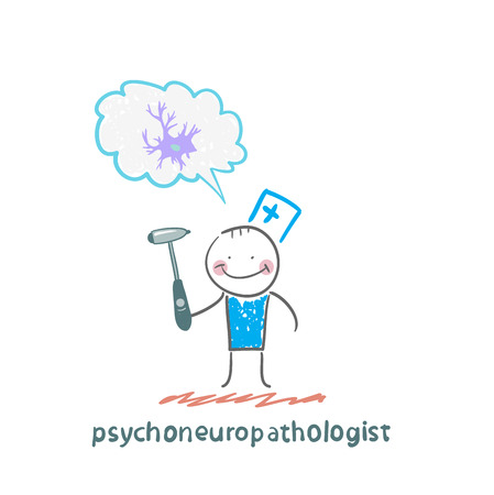 check system: psychoneuropathologist  holds a hammer and thinks of nerve cells