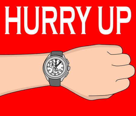 hurry up: Hand with modern watch, hurry up, vector illustration