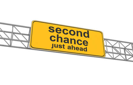 lucky break: Second chance road sign, 3d illustration