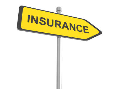 insurance claim: Insurance road sign, insurance risk management pay premium at broker and collect your claim of health car travel and fire insurances assessment of risks ,3d illustration