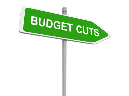 fiscal: Budget cuts road sign, traffic sign, budget cuts reduce costs and cut spending during crisis or economic recession, 3d illustration