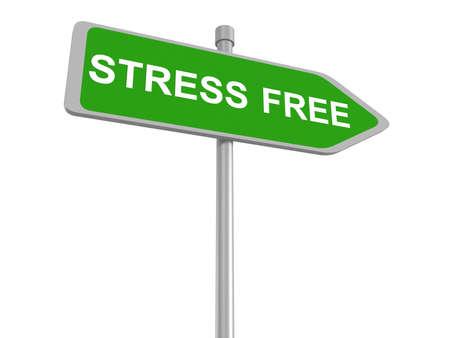 agitation: stress free road sign, 3d illustration