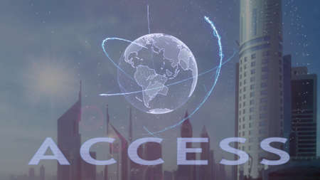 Access text with 3d hologram of the planet Earth against the backdrop of the modern metropolis. Futuristic animation concept Stok Fotoğraf