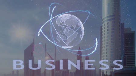 Business text with 3d hologram of the planet Earth against the backdrop of the modern metropolis. Futuristic animation concept