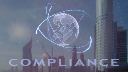 Compliance text with 3d hologram of the planet Earth against the backdrop of the modern metropolis. Futuristic animation concept Stok Fotoğraf