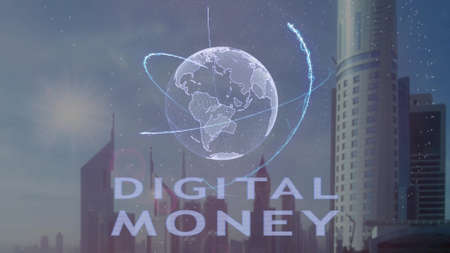 Digital money text with 3d hologram of the planet Earth against the backdrop of the modern metropolis. Futuristic animation concept