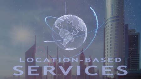 Location-based services text with 3d hologram of the planet Earth against the backdrop of the modern metropolis. Futuristic animation concept