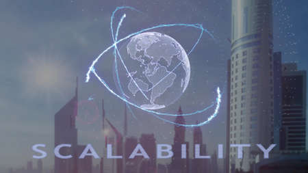 Scalability text with 3d hologram of the planet Earth against the backdrop of the modern metropolis. Futuristic animation concept 版權商用圖片