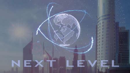 Texto de siguiente nivel con holograma 3d del planeta Tierra con el telón de fondo de la metrópoli moderna. Concepto de animación futurista