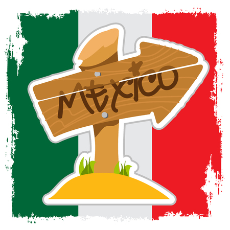 Mexico. Wooden signpost with the inscription on the background of the Mexican flag. Design element for tourist promotional materials.