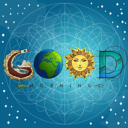 Good morning. The inscription made up of various items. Motivational poster with a rocket, planet, sun and arrow on a turquoise background. Illustration of the concept of the universe 矢量图像