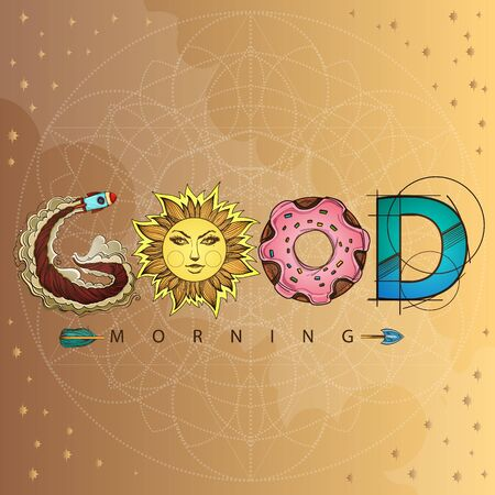 Good morning. The inscription made up of various items and food. Motivational poster with a rocket, donut, sun and arrow on a gold background.