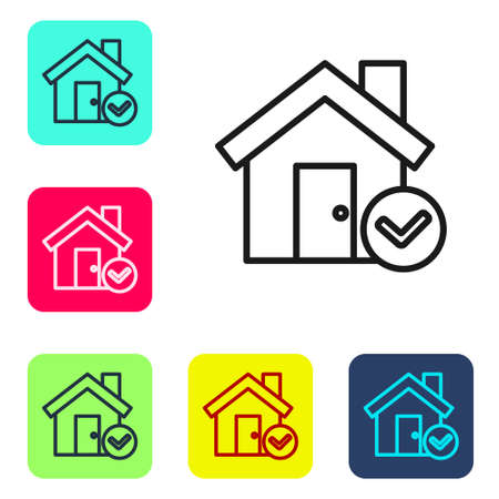 Black line House with check mark icon isolated on white background. Real estate agency or cottage town elite class. Set icons in color square buttons. Vector Illustration