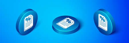 Isometric Finance document icon isolated on blue background. Paper bank document for invoice or bill concept. Blue circle button. Vector Illustration