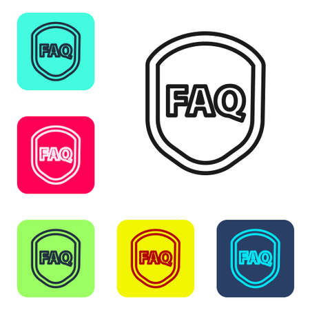 Black line Shield with text FAQ information icon isolated on white background. Guard sign. Security, safety, protection, privacy concept. Set icons in color square buttons. Vector Illustration