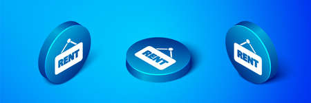 Isometric Hanging sign with text Rent icon isolated on blue background. Signboard with text For Rent. Blue circle button. Vector Illustration