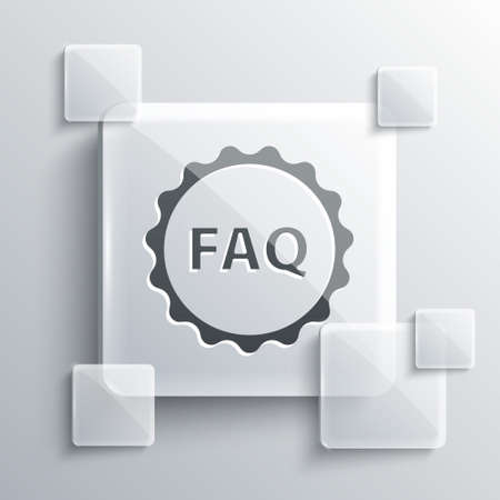 Grey Label with text FAQ information icon isolated on grey background. Circle button with text FAQ. Square glass panels. Vector Illustration