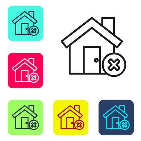 Black line House with wrong mark icon isolated on white background. Home and close, delete, remove symbol. Set icons in color square buttons. Vector Illustration
