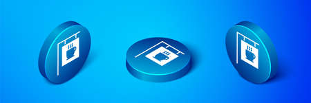 Isometric Street signboard coffee icon isolated on blue background. Blue circle button. Vector Illustration