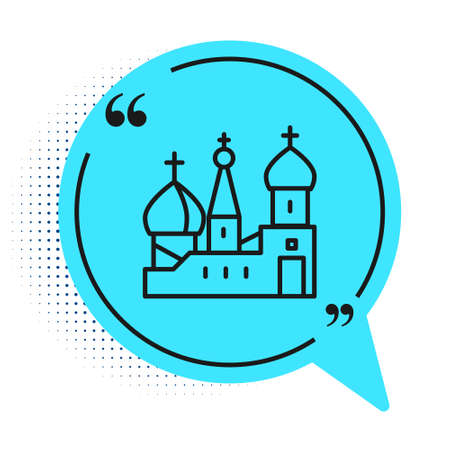 Black line Moscow symbol - Saint Basils Cathedral, Russia icon isolated on white background. Blue speech bubble symbol. Vector