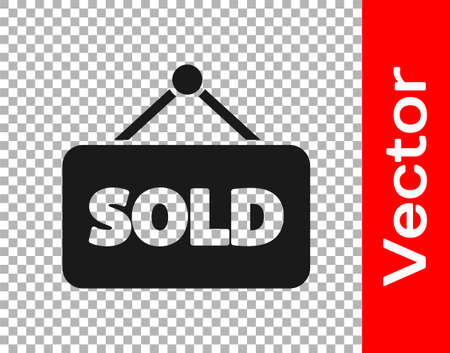 Black Hanging sign with text Sold icon isolated on transparent background. Sold sticker. Sold signboard. Vector Illustration Vector Illustration