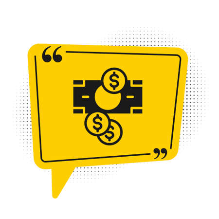 Black Stacks paper money cash and coin money with dollar symbol icon isolated on white background. Money banknotes stacks. Yellow speech bubble symbol. Vector