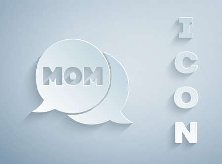 Paper cut Speech bubble mom icon isolated on grey background. Happy mothers day. Paper art style. Vector