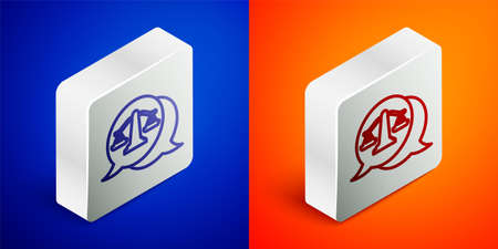 Isometric line Scales of justice icon isolated on blue and orange background. Court of law symbol. Balance scale sign. Silver square button. Vector