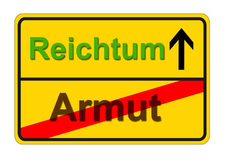 from poverty to wealth shows traffic sign - in german language from Armut to Reichtum photo