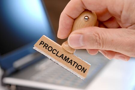 proclamation: proclamation printed on rubber stamp