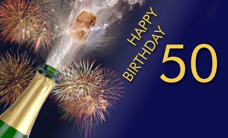 Happy 50th birthday with champagne and firework