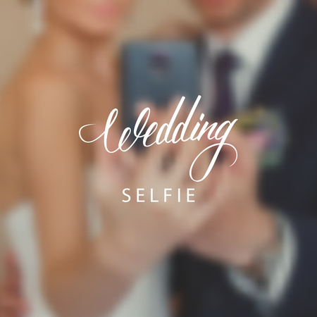 pictures: Wedding day typography element on blurred background. Bride and groom taking a selfie with a mobile phone.