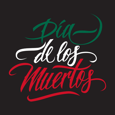 Dia de los muertos calligraphy. Day of the dead typography banner. Dia de los muertos lettering.  Illustration