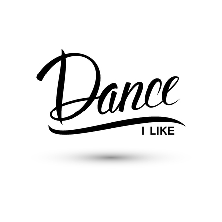 Dans. Ik hou van dansen. Handgeschreven woord. Vector illustratie.